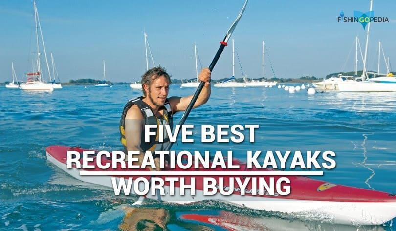 Best Recreational Kayaks Reviewed